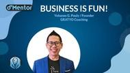dMentor Sore Nanti Bareng Yohanes G. Pauly: Business Is Fun!