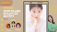 Kepoin K-pop Hilang dari Spotify, Ada Apa Sih?