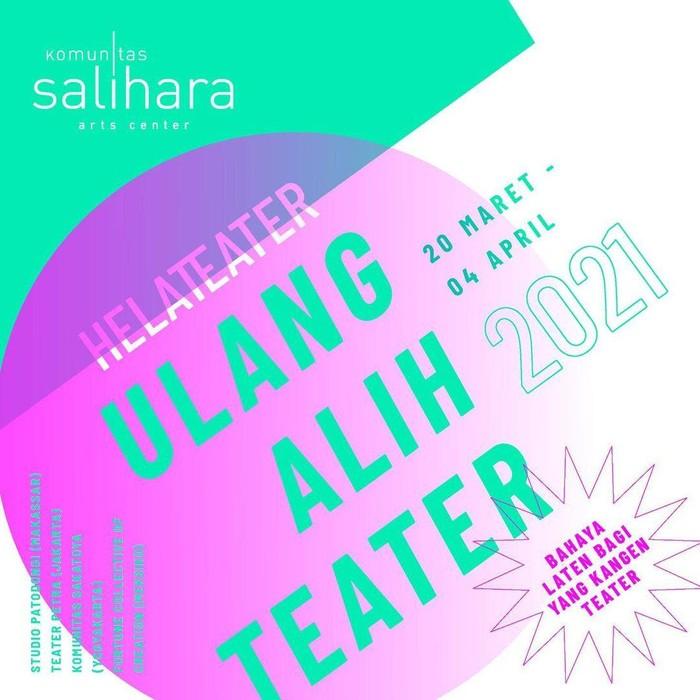 Helateater Salihara 2021 digelar setiap dua tahun sekali untuk merayakan para penampil dan pelaku seni teater.