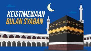 Keistimewaan Bulan Syaban, Antara Lain Rasulullah SAW Banyak Berpuasa Sunnah