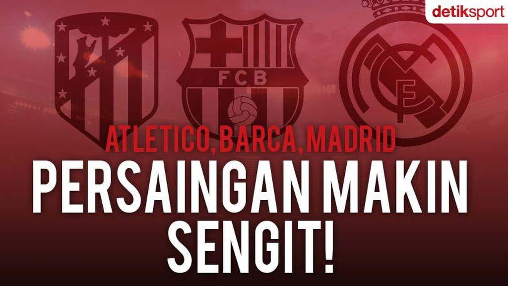 Laga Sisa Real Madrid, Atletico Madrid, dan Barca di LaLiga Musim Ini