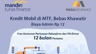Mega Insurance & Mandiri Tunas Finance Promo Biaya Admin Kredit Rp 12