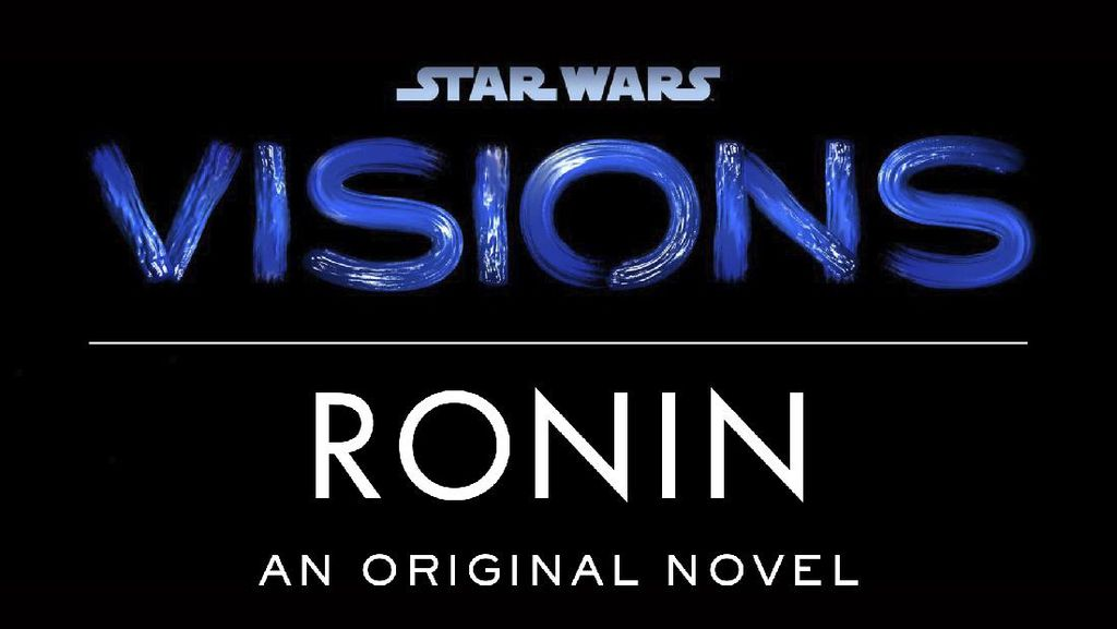 Star Wars: Visions Anthology Menginspirasi Lahirnya Novel Terbaru