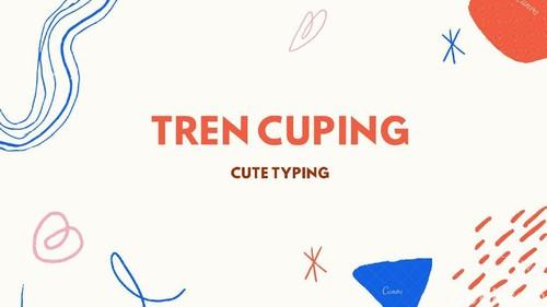 Tren Cute Typing