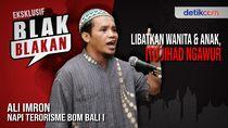 Blak-blakan Ali Imron: Jadi Teroris Itu Cuma Butuh Dua Jam