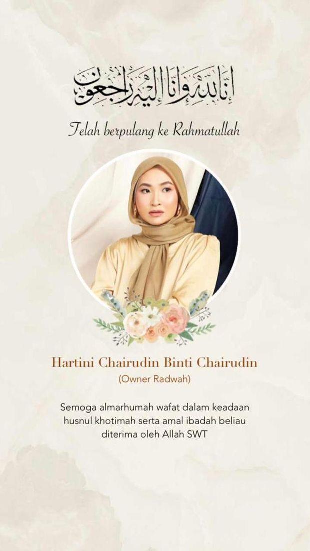 Hartini Chairudin pemilik online shop Radwah meninggal dunia.