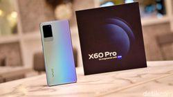 Review Vivo X60 Pro, Tak Sekadar Unggul di Urusan Kamera