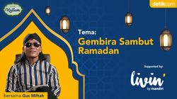 detikKultum Gus Miftah: Bahagia Menyambut Ramadhan