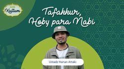 Taffakur adalah Salah Satu Hobi Para Nabi