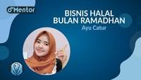 DMentor Sore Nanti: Bisnis Potensial di Bulan Ramadhan