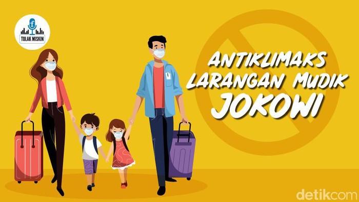 Podcast: Antiklimaks Larangan Mudik Jokowi