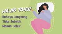 Bahaya Langsung Tidur Setelah Makan Sahur Bagi Kesehatan
