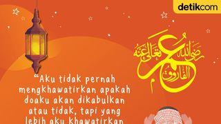 Umar Tak Khawatir Doanya Tak Terkabulkan, Mengapa?