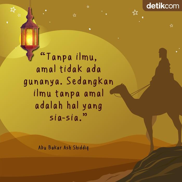 Mutiara Ramadhan Abu Bakar Ash Shiddiq Ilmu dan Amal