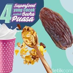 Harus Tahu! 4 Superfood Ini Ideal Banget untuk Menu Buka Puasa