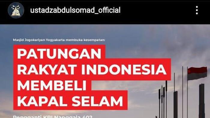Melalui Instagram resminya, Ustaz Abdul Somad ajak masyarakat patungan beli kapal selam pengganti KRI Nanggala-402
