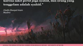 Gugur di Medan Perang, Tertimpa Wabah hingga Tenggelam adalah Mati Syahid
