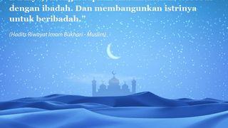 Meningkatkan Ibadah di 10 Hari Ramadhan Terakhir