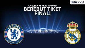 Liga Champions: Chelsea vs Real Madrid