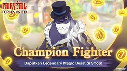 Dapatkan Magic Beast Champion Fighter di Fairy Taill: Forces Unite!