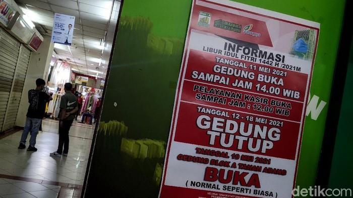 Pasar Tanah Abang akan ditutup sementara mulai Rabu (12/5) besok hingga Selasa (18/5) mendatang. Penutupan Pasar Tanah Abang itu dalam rangka menyambut Lebaran.