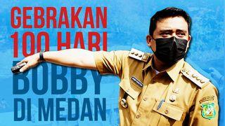 Gebrakan 100 Hari Bobby di Medan