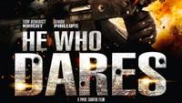 Sinopsis He Who Dares, Tayang di Bioskop Trans TV Hari Ini