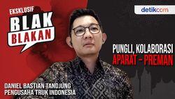 Blak-blakan Daniel B Tandjung, Pungli Kolaborasi Preman - Aparat