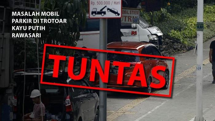 Masalah mobil parkir di trotoar Kayu Putih Rawasari: Tuntas.
