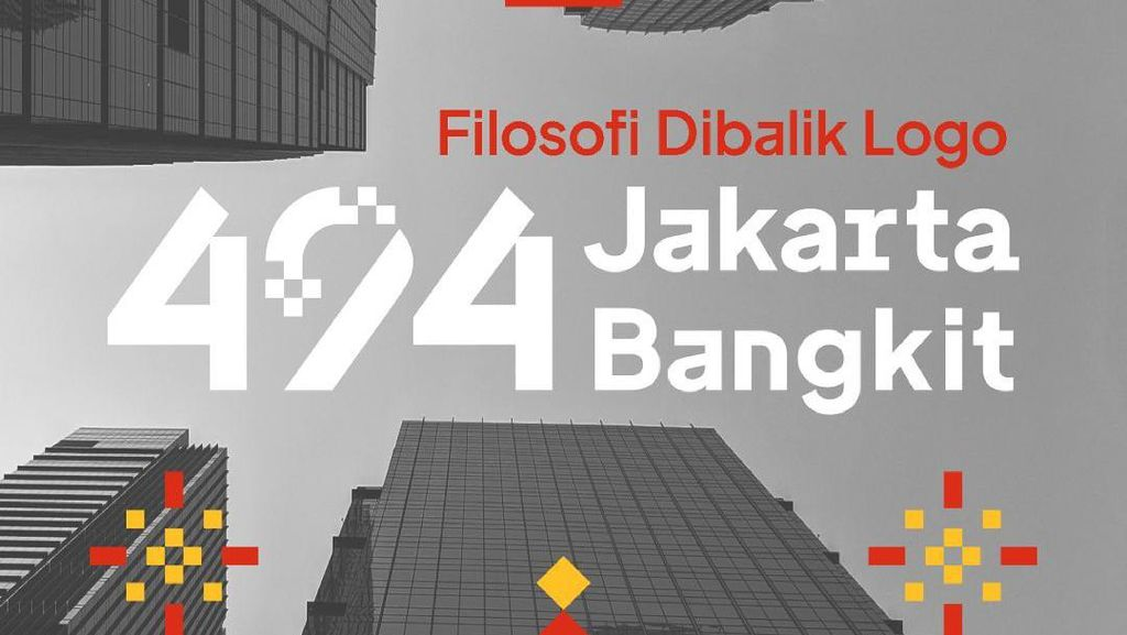 HUT DKI Jakarta Ke-494, Ini Filosofi Tema dan Logonya