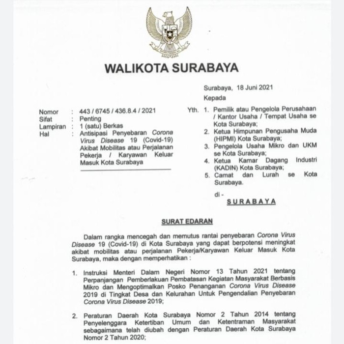 Wali Kota Surabaya Eri Cahyadi mengeluarkan surat edara (SE) yang ditujukan kepada perusahaan dan pekerja. Ada 5 poin dalam SE bernomor 443/6745/436.8/.4/2021 itu.