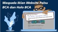 Hati-Hati Tertipu Website Palsu Bank BCA!