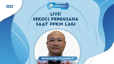 Live! Ngobrolin Cara Pengusaha Hadapi PPKM