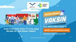 CT Corp Adakan Vaksin COVID Gratis, Cek Lokasi dan Syaratnya di Sini!