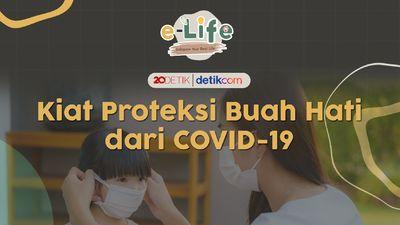 Kiat Proteksi Buah Hati dari COVID-19
