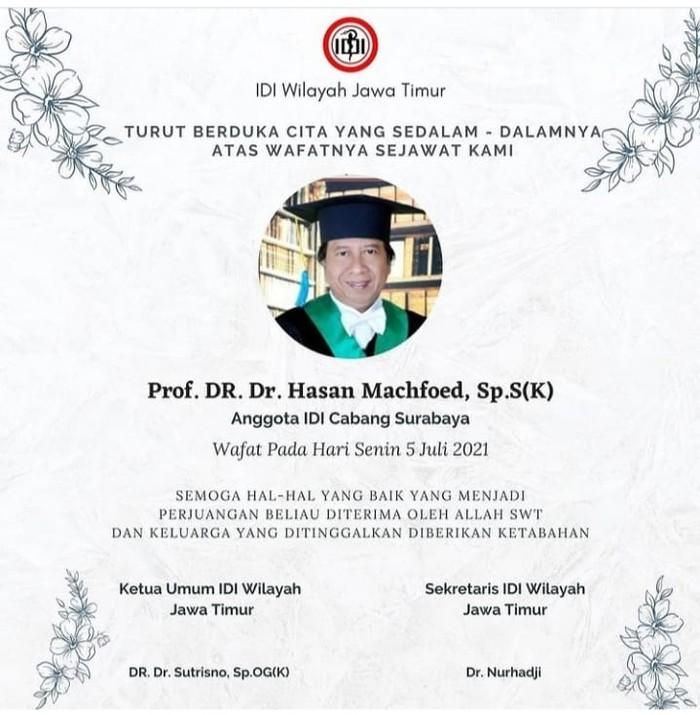 Kabar duka kembali datang dari Ikatan Dokter Indonesia (IDI) Surabaya. Dokter Spesialis Saraf atau Neurolog, Prof dr Moh Hasan Machfoed SpS meninggal dunia.