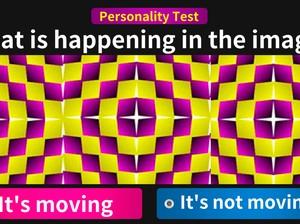 Tes Kepribadian: Gambar Bergerak atau Diam yang Pertama Kali Kamu Lihat?