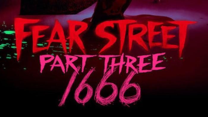 Fear Street Part 3: 1666