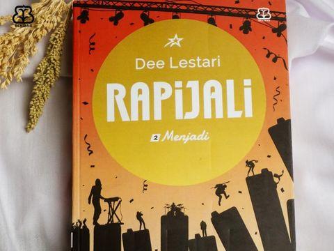 Dee Lestari Terbitkan Novel Rapijali 2: Menjadi