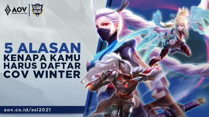 5 Alasan Harus Ikutan Turnamen Clash of Valor (COV) Winter Arena of Valor