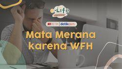 e-Life Nanti Malam: Mata Merana Karena WFH