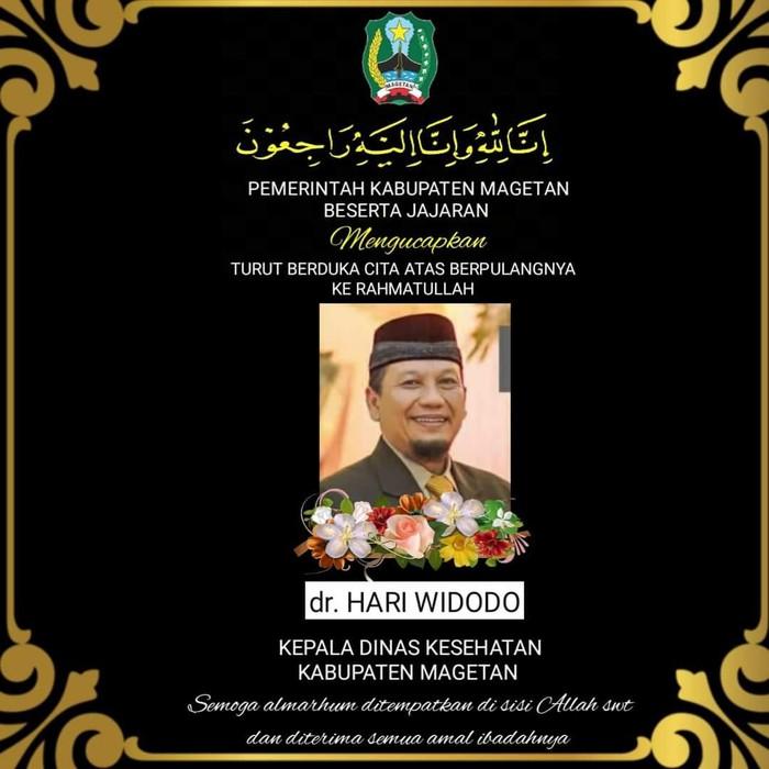 Kabar duka datang dari Pemkab Magetan. Kadinkes Magetan dr Hari Widodo meninggal dunia karena terpapar COVID-19.