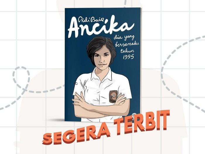 Novel Ancika Karya Pidi Baiq