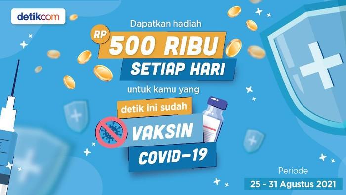 Ada Rp 500 Ribu Buat Kamu yang Sudah Vaksin! Cek di Sini