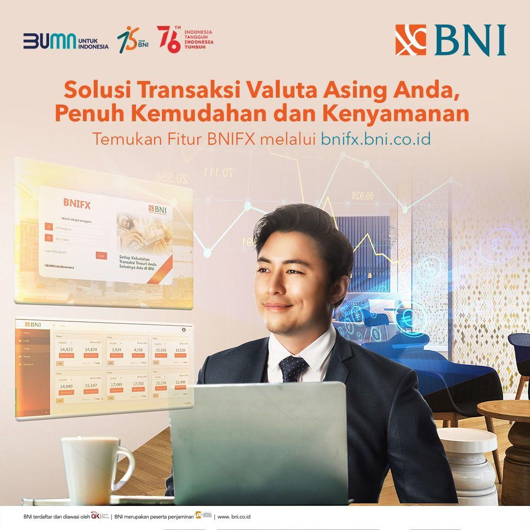 BNI Luncurkan Platform Transaksi Valas Berbasis Web BNIFX