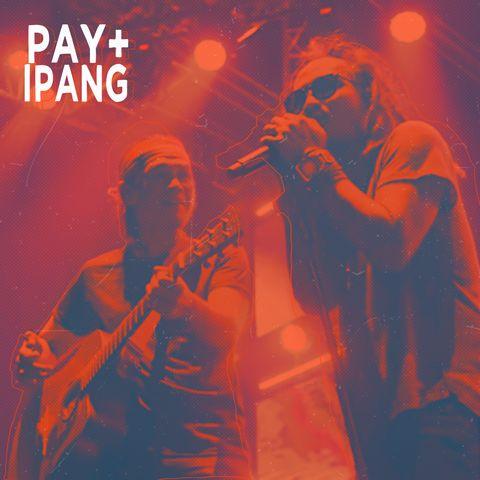 Ipang dan Pay
