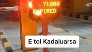 Heboh E-Toll Expired Gara-gara Kelamaan di Tol, Memang Bisa?