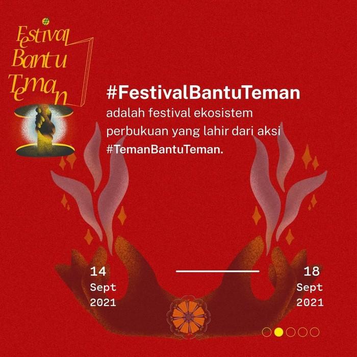 Festival Bantu Teman Digelar 14-18 September 2021