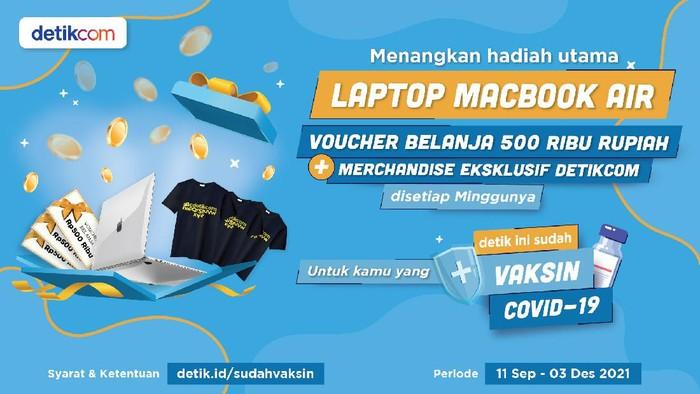 Hadiah macbook untuk yang sudah vaksin di periode 25-31 Agustus 2021.