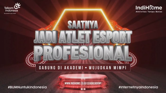 LEAD by IndiHome Mau Cetak Altet eSport Professional Indoenesia